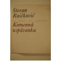 Raičković S. - Kamenná uspávanka
