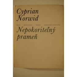 Norwid C. - Nepokoriteľný prameň