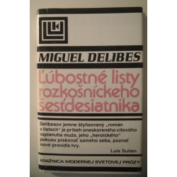 Delibes M. - Ľúbostné listy rozkošníckeho šesťdesiatnika