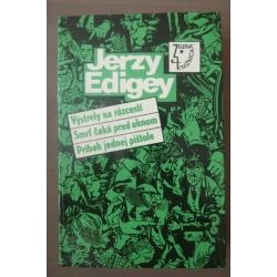 Edigey J.  - Výstrely na rázcestí/Smrť čaká pred oknom/Príbeh jednej pištole