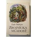 Ondrejov Ľ. - Zbojnícka mladosť