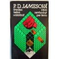 Jamesová P.D. - Svedka treba odstrániť / Džob nevhodný pre ženu