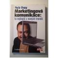 Frey P. - Marketingová komunikace: to nejlepší z nových trendu
