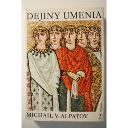 Alpatov M.V. - Dejiny umenia II.