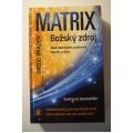 Braden G.  - Matrix - Božský zdroj