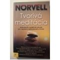 Norvell A.  - Tvorivá meditácia