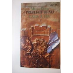 Druon M.  - Prekliati králi - Ľalia a lev