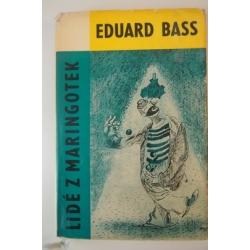 Bass E.  - Lidé z maringotek