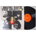 David Peel and The Apple Band - Bring back The Beatles