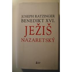 Ratzinger J. - Benedikt XVI. - Ježiš Nazaretský