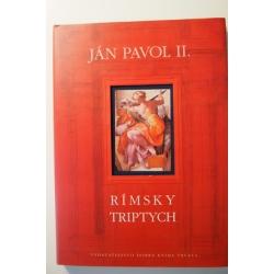 Ján Pavol II.  - Rímsky triptych