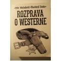 Michalovič/Zuska - Rozprava o westerne