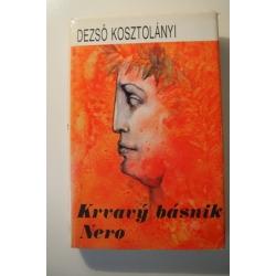 Kosztolányi D.  - Krvavý básnik Nero