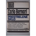 Bernari C. - Prestrelené sklo