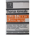 Keneally T. - Balada o Jimmiem Blacksmithovi