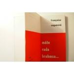 Saganová F.  - Máte rada Brahmsa ...