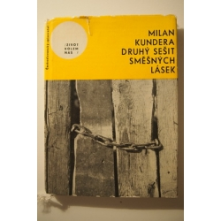Kundera M.  - Druhý sešit směšných lásek