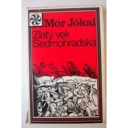 Jókai M.  - Zlatý vek Sedmohradska
