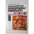 Kosidowski Z. - Čo rozprávali evanjelisti