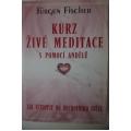 Fischer J. - Kurz živé meditace s pomocí andělu