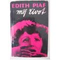 Piaf E. - Môj život