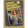 Kozma a kol. - Album slávnych športovcov VI.