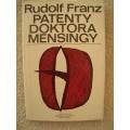 Franz R. - Patenty doktora Mensingy